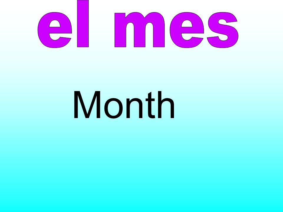 el mes Month