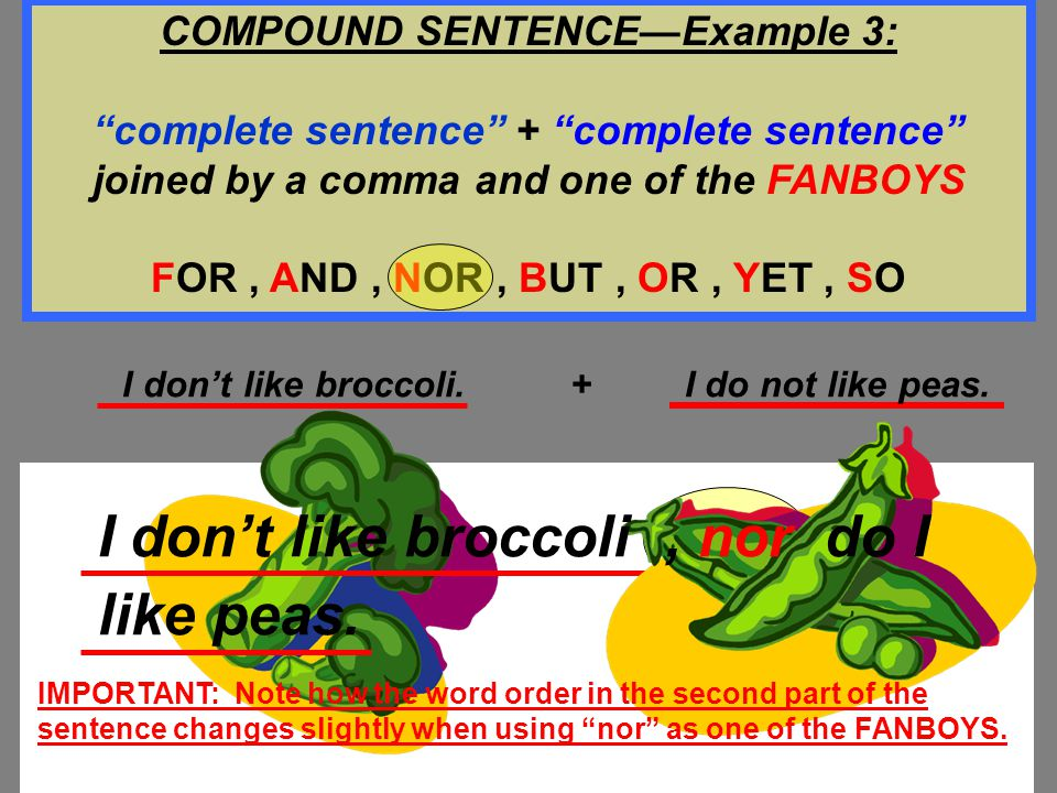 COMPOUND SENTENCE—Example 3: