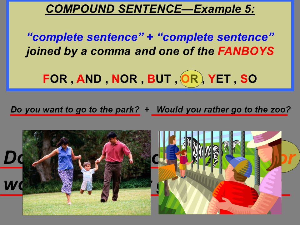 COMPOUND SENTENCE—Example 5: