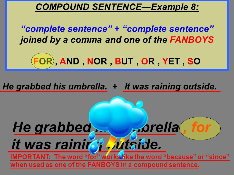 COMPOUND SENTENCE—Example 8: