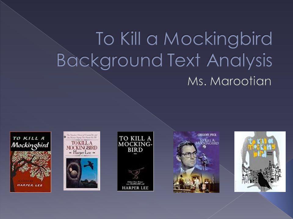 To Kill a Mockingbird Background Text Analysis