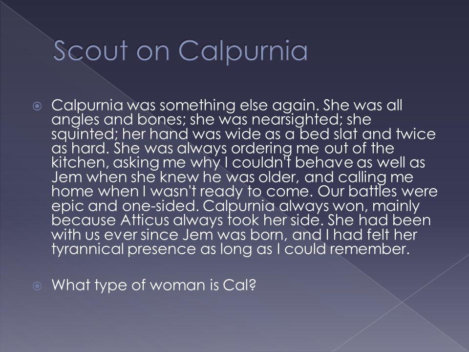 Scout on Calpurnia