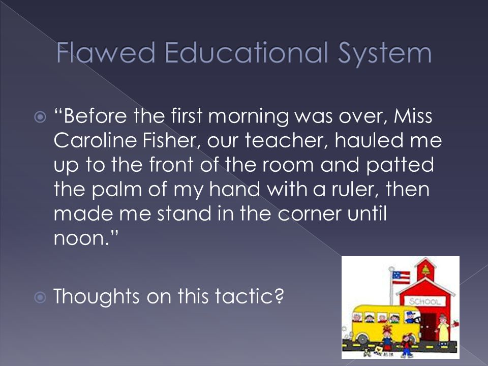 Flawed Educational System