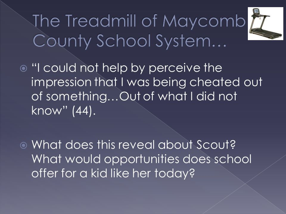 The Treadmill of Maycomb County School System…