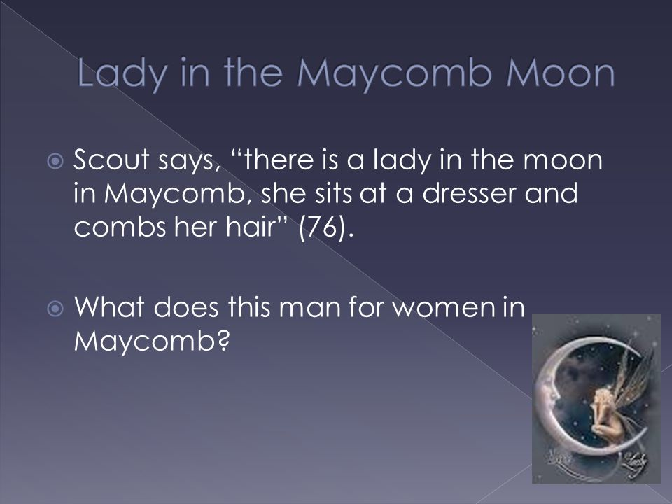 Lady in the Maycomb Moon