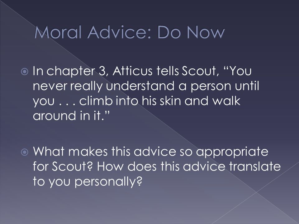 Moral Advice: Do Now