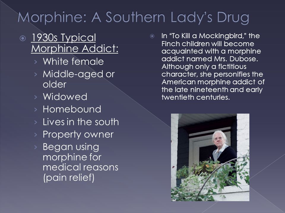 Morphine: A Southern Lady's Drug