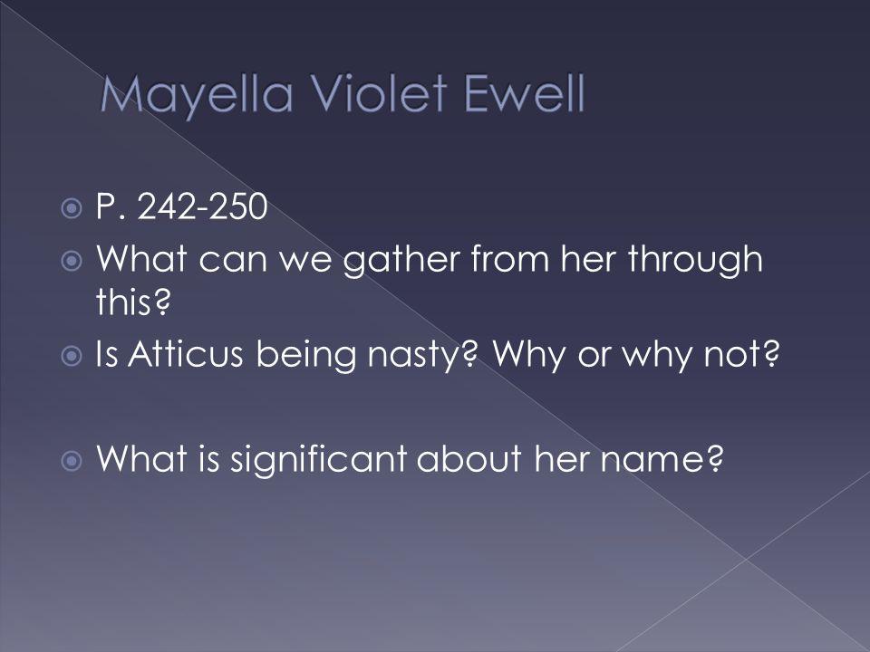 Mayella Violet Ewell P. 242-250
