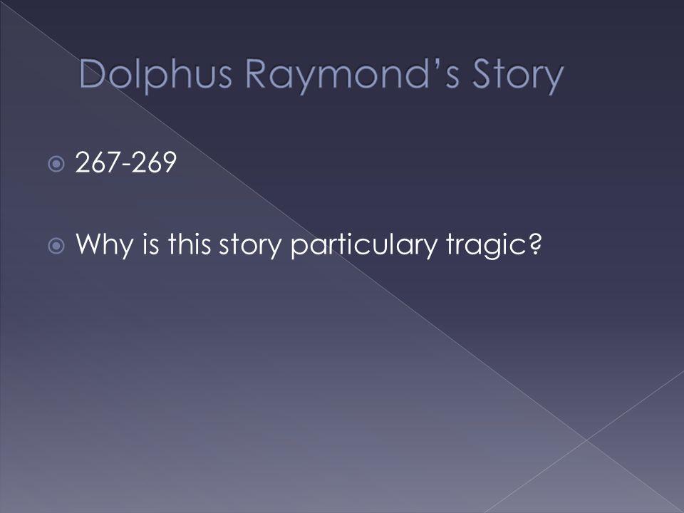 Dolphus Raymond's Story