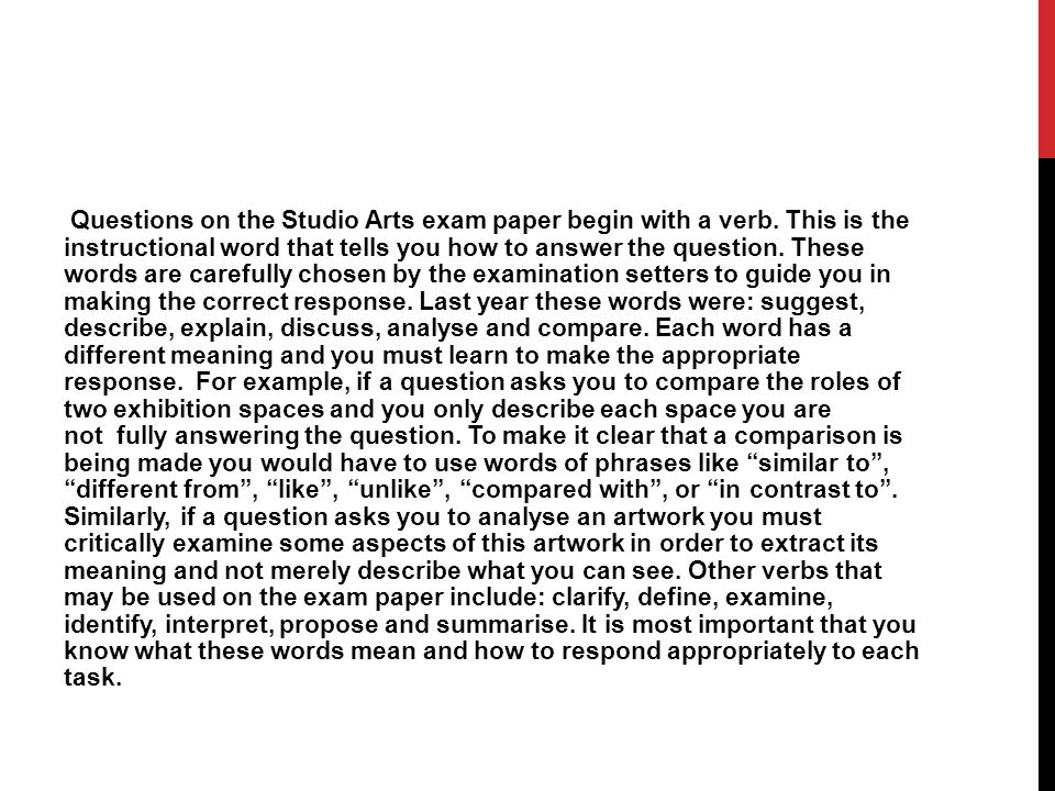 Questions on the Studio Arts exam paper begin with a verb