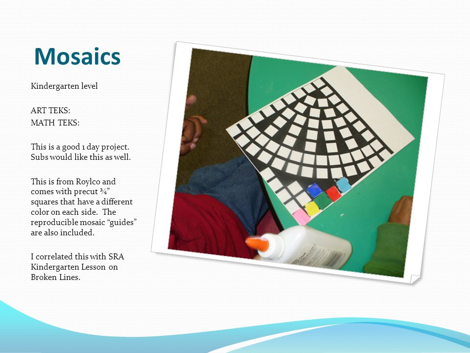 Mosaics Kindergarten level ART TEKS: MATH TEKS:
