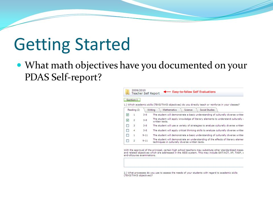 Getting Started What math objectives have you documented on your PDAS Self-report