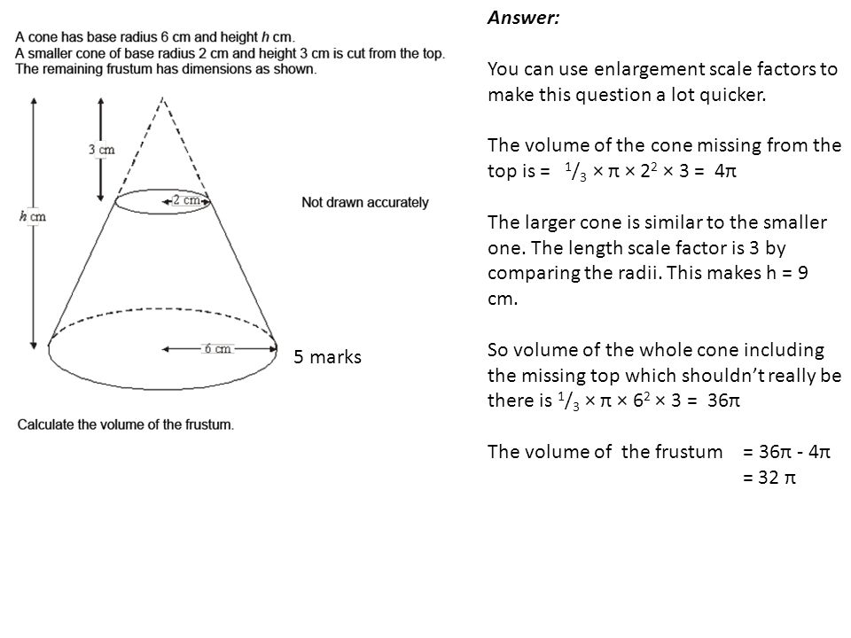 Answer: You can use enlargement scale factors to make this question a lot quicker.