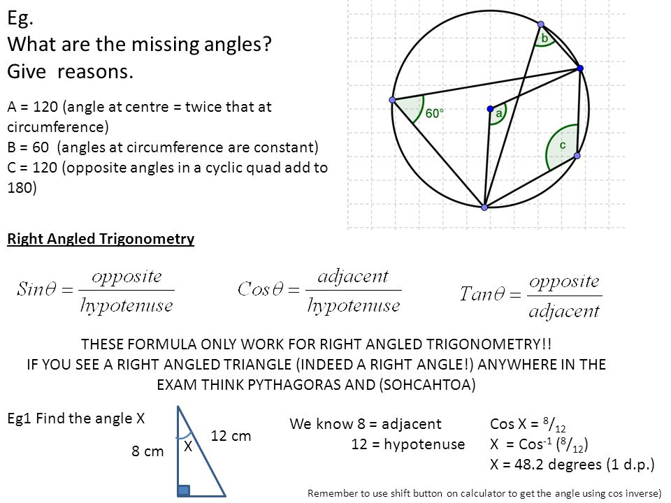 THESE FORMULA ONLY WORK FOR RIGHT ANGLED TRIGONOMETRY!!