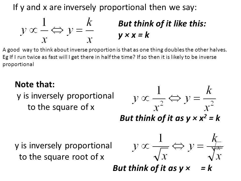 If y and x are inversely proportional then we say: