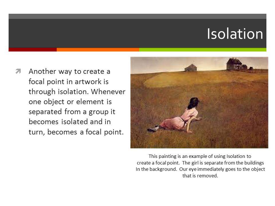 Isolation