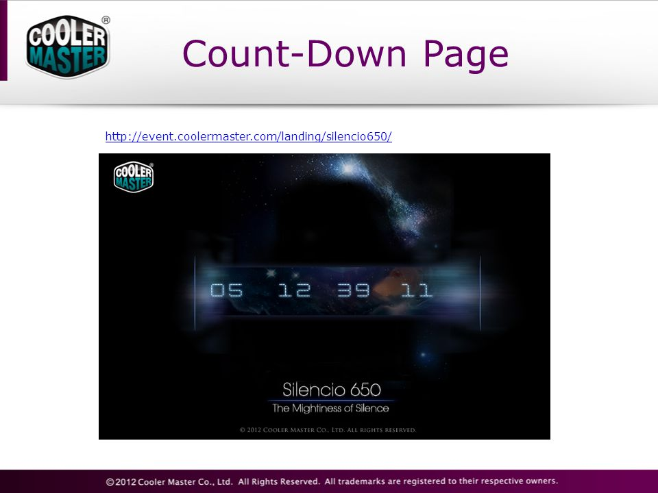Count-Down Page http://event.coolermaster.com/landing/silencio650/