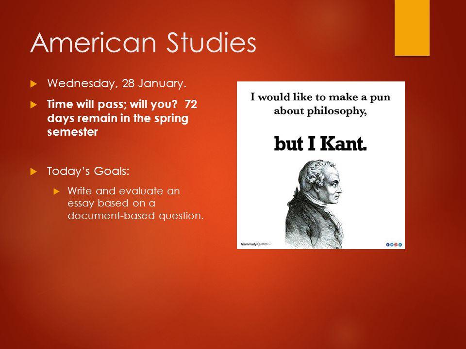 American Studies Wednesday, 28 January.