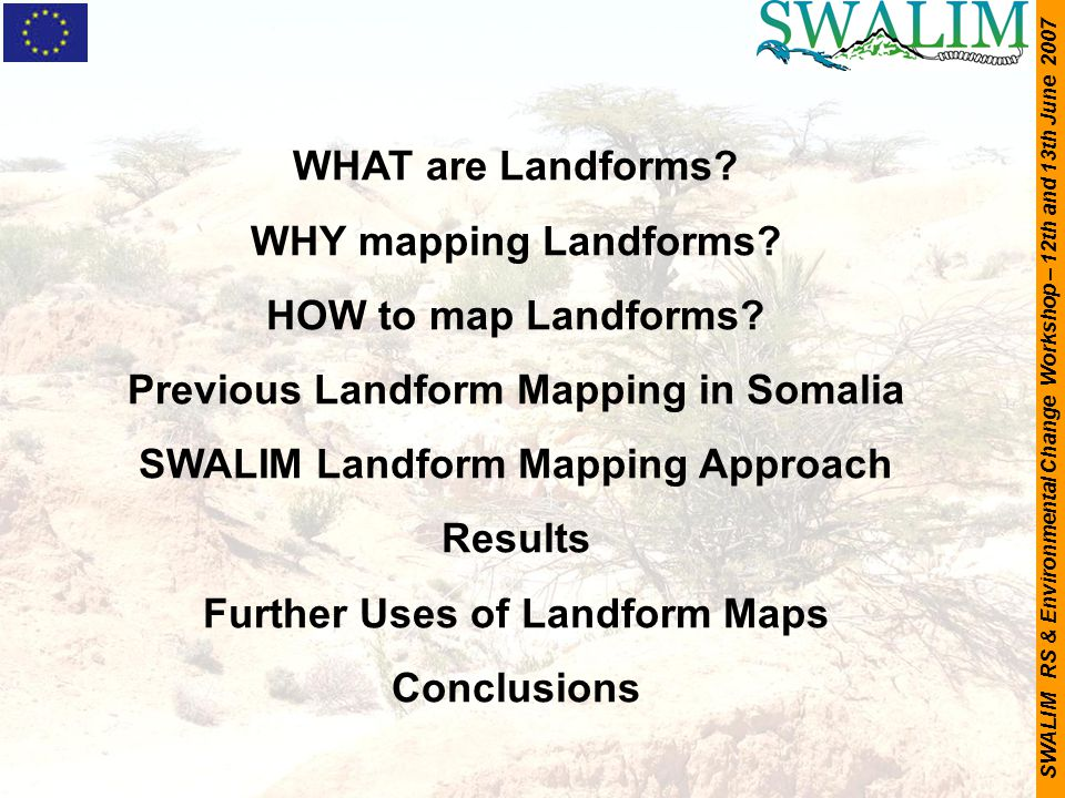 Previous Landform Mapping in Somalia SWALIM Landform Mapping Approach