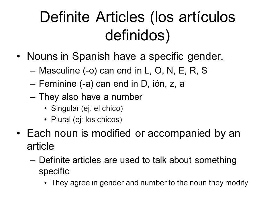 Definite Articles (los artículos definidos)
