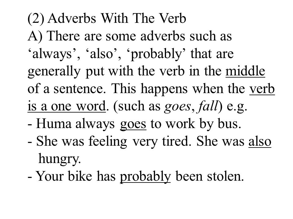 (2) Adverbs With The Verb