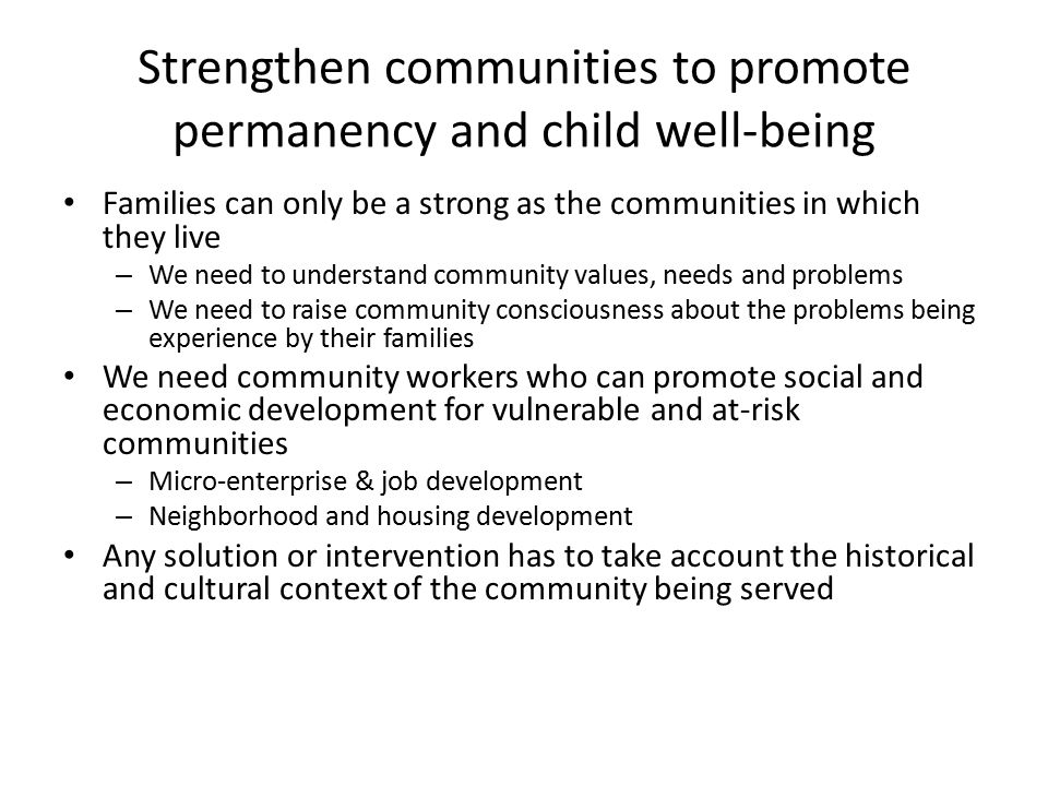 Strengthen communities to promote permanency and child well-being