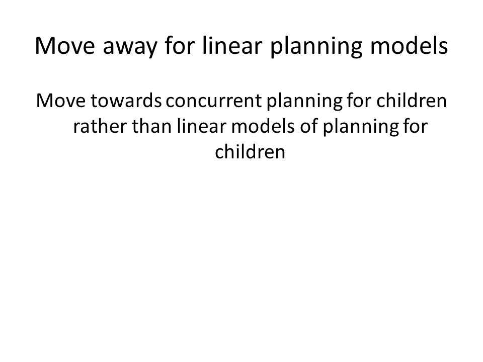 Move away for linear planning models
