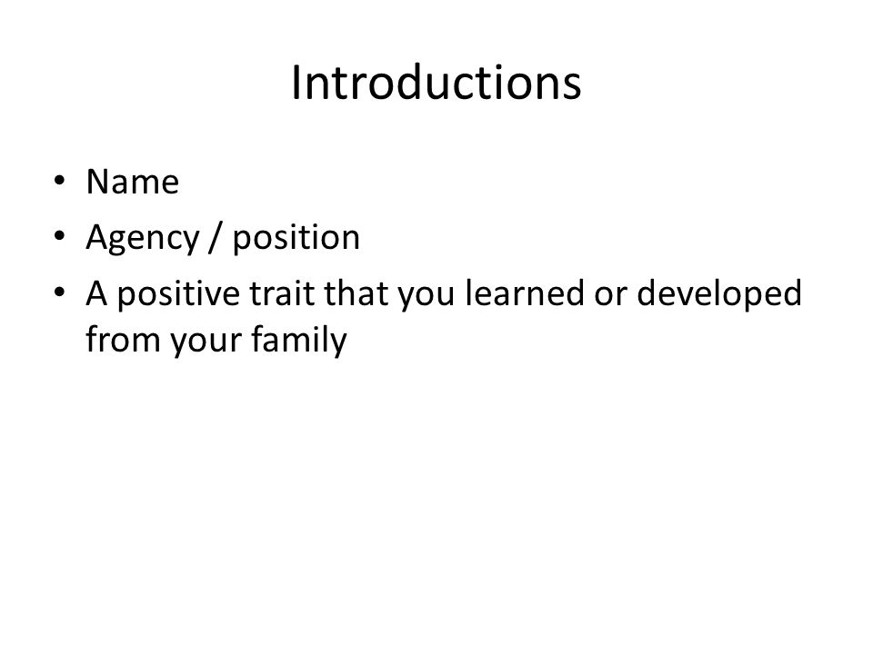 Introductions Name Agency / position