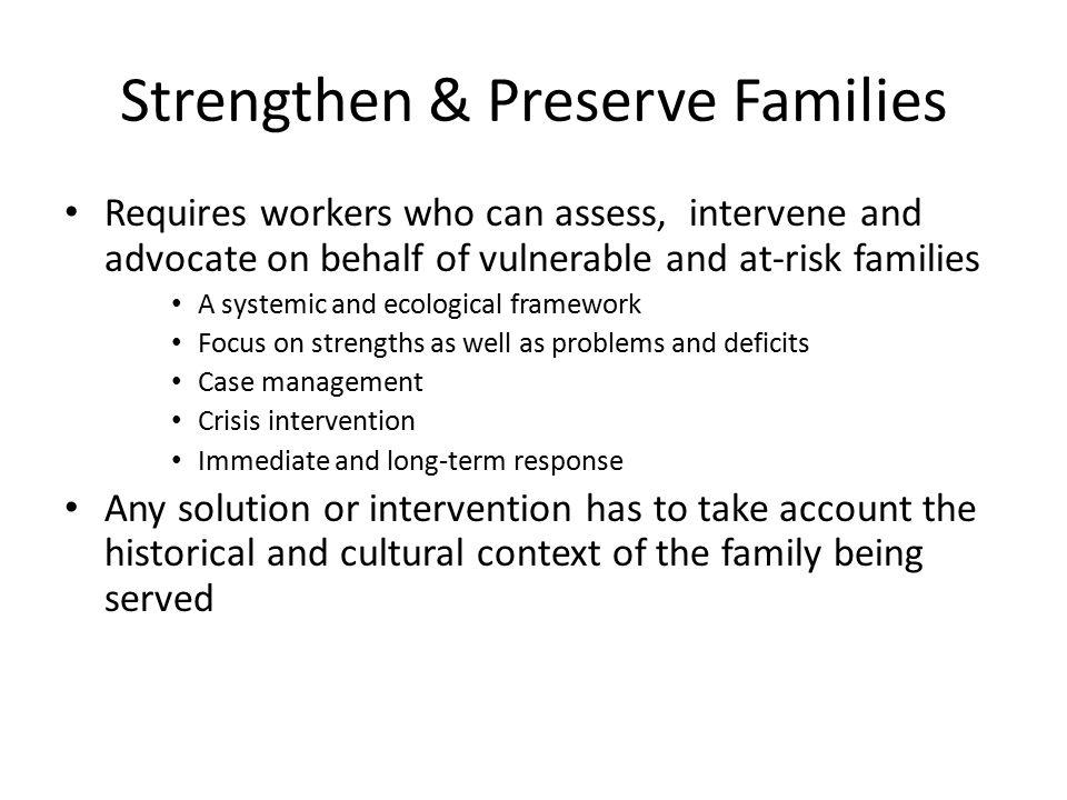 Strengthen & Preserve Families