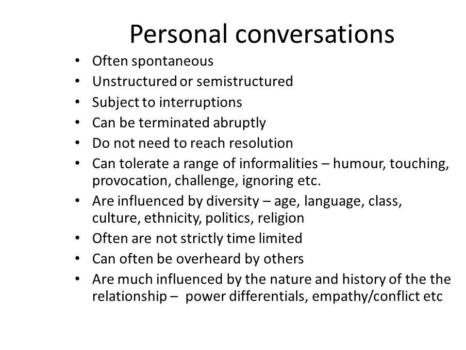 Personal conversations