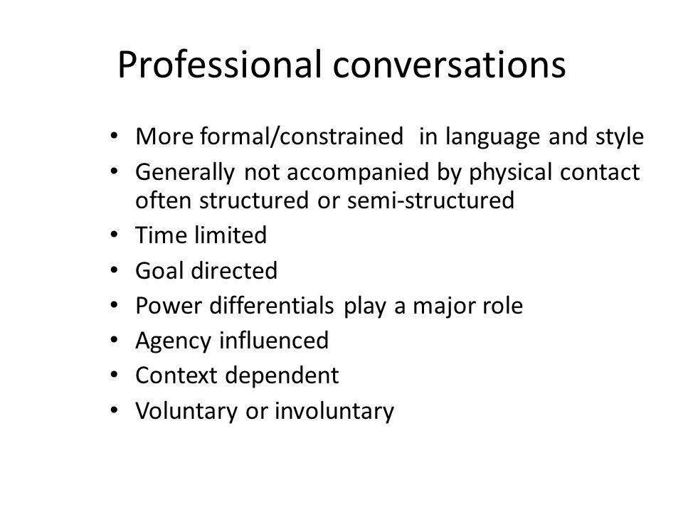 Professional conversations