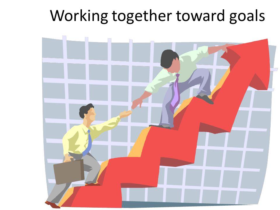 Working together toward goals