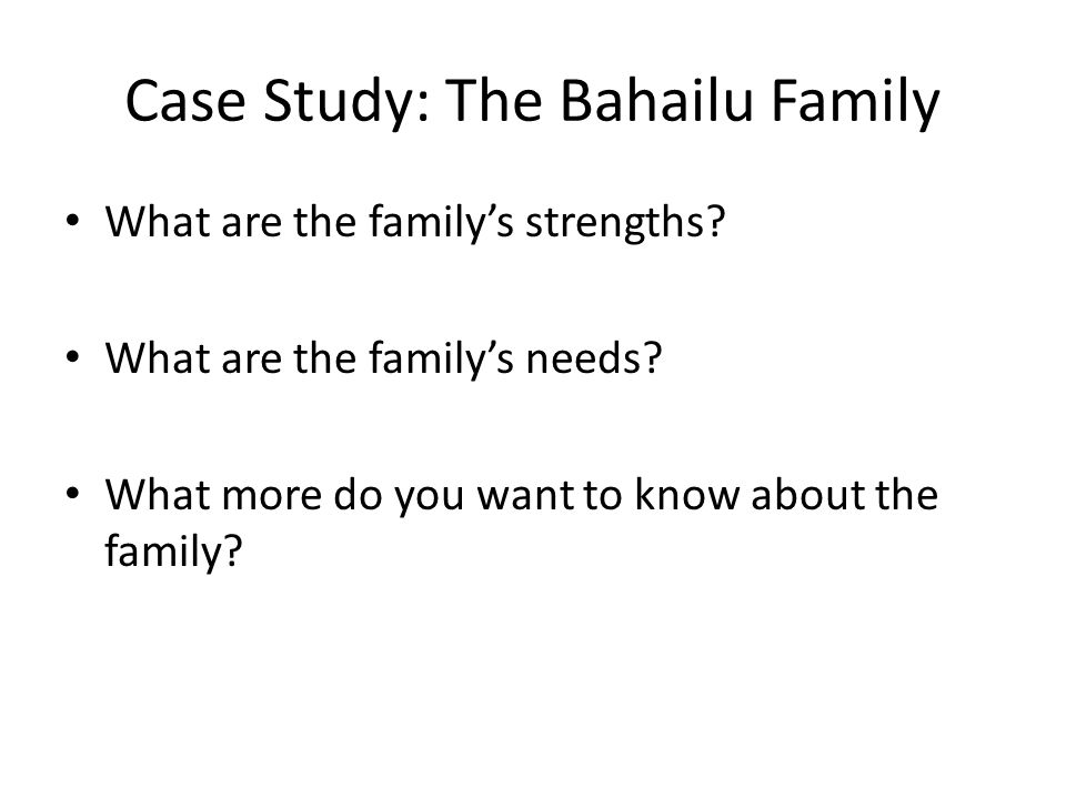 Case Study: The Bahailu Family
