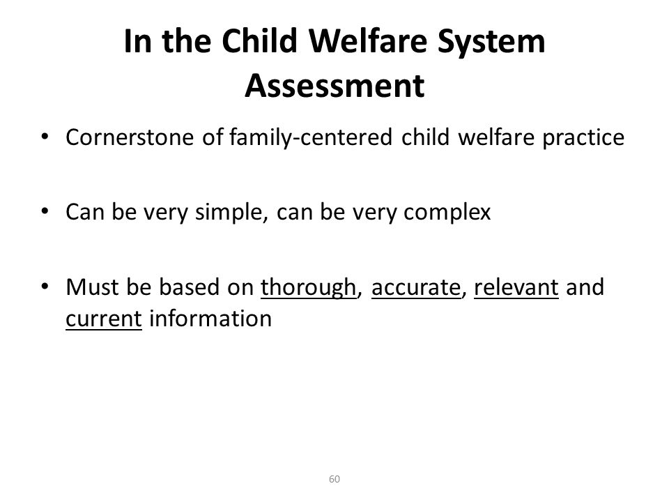 In the Child Welfare System Assessment