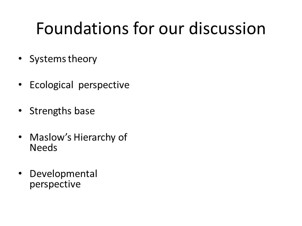 Foundations for our discussion