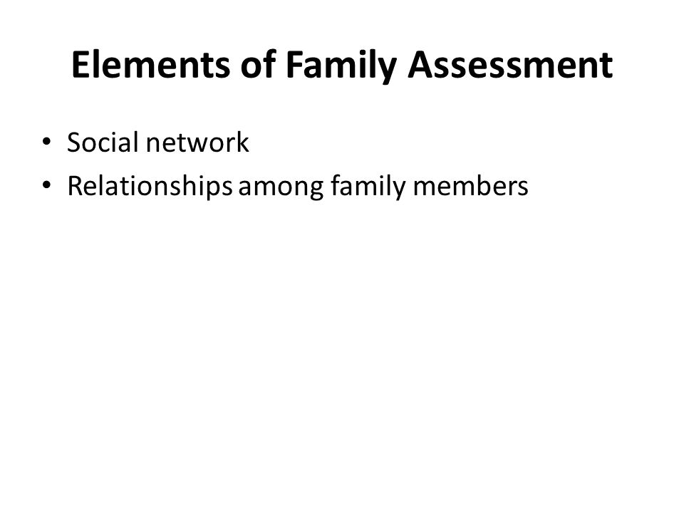 Elements of Family Assessment