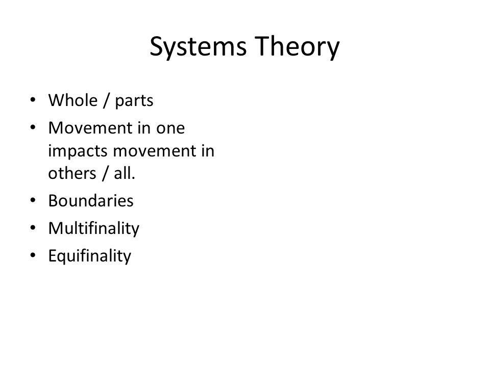 Systems Theory Whole / parts