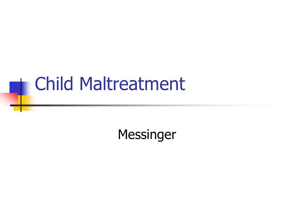 Child Maltreatment Messinger