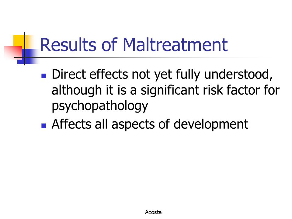Results of Maltreatment