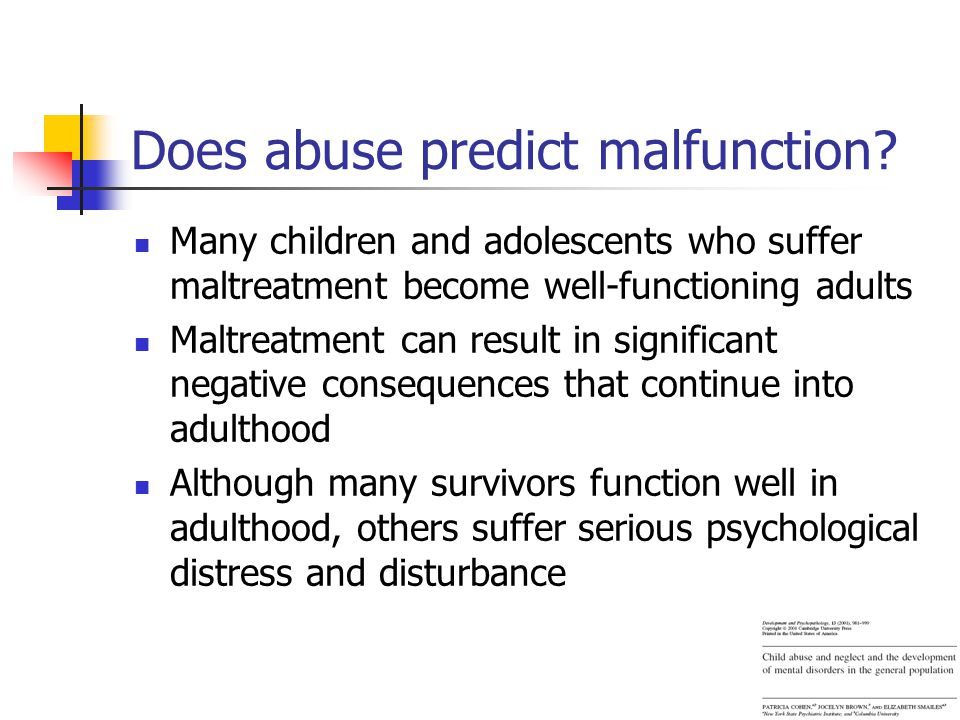 Does abuse predict malfunction