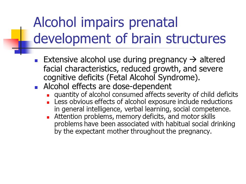 Alcohol impairs prenatal development of brain structures