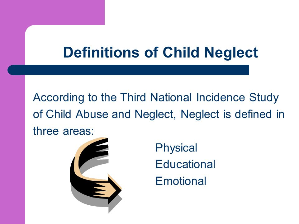 Definitions of Child Neglect