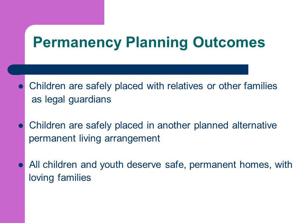 Permanency Planning Outcomes