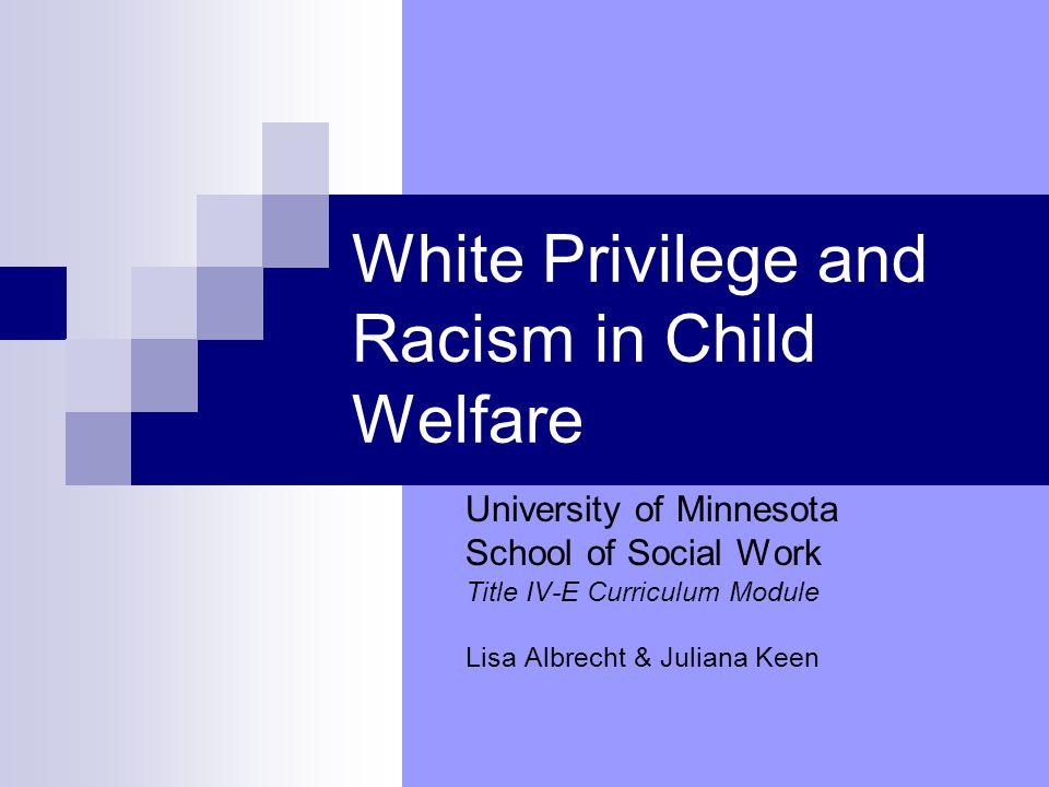 White Privilege and Racism in Child Welfare