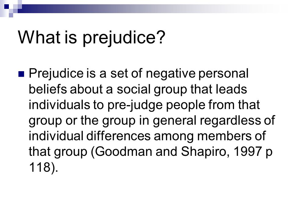 What is prejudice