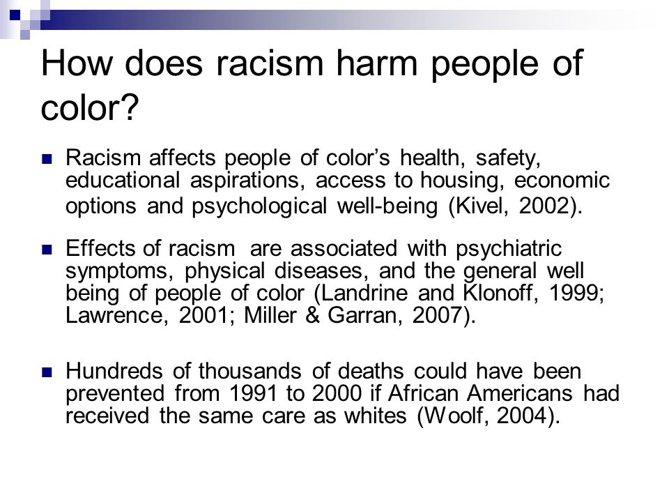 How does racism harm people of color