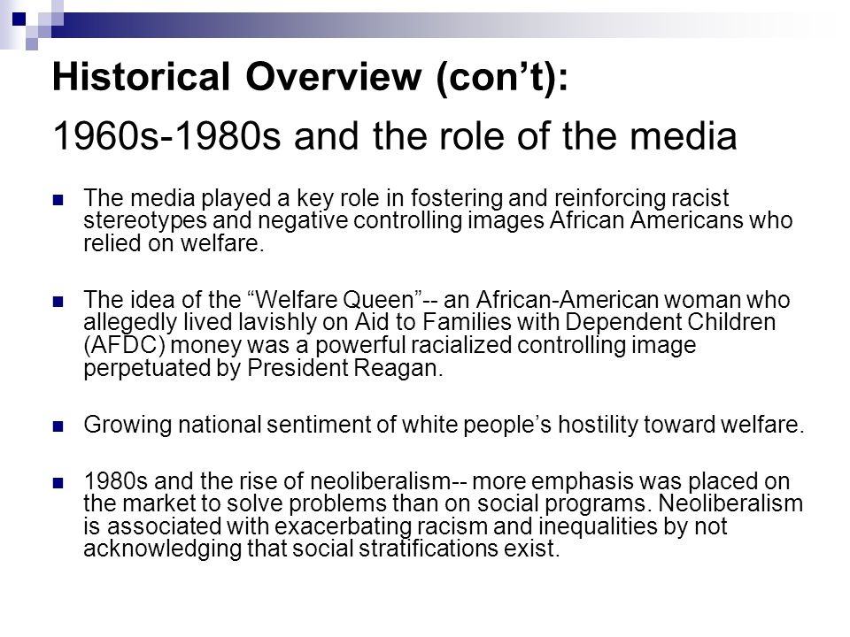 Historical Overview (con't): 1960s-1980s and the role of the media
