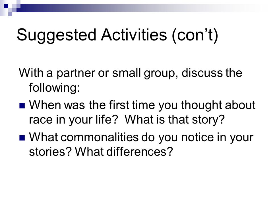 Suggested Activities (con't)
