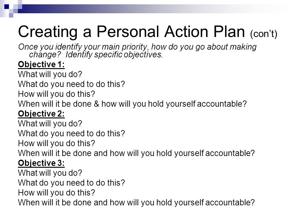 Creating a Personal Action Plan (con't)
