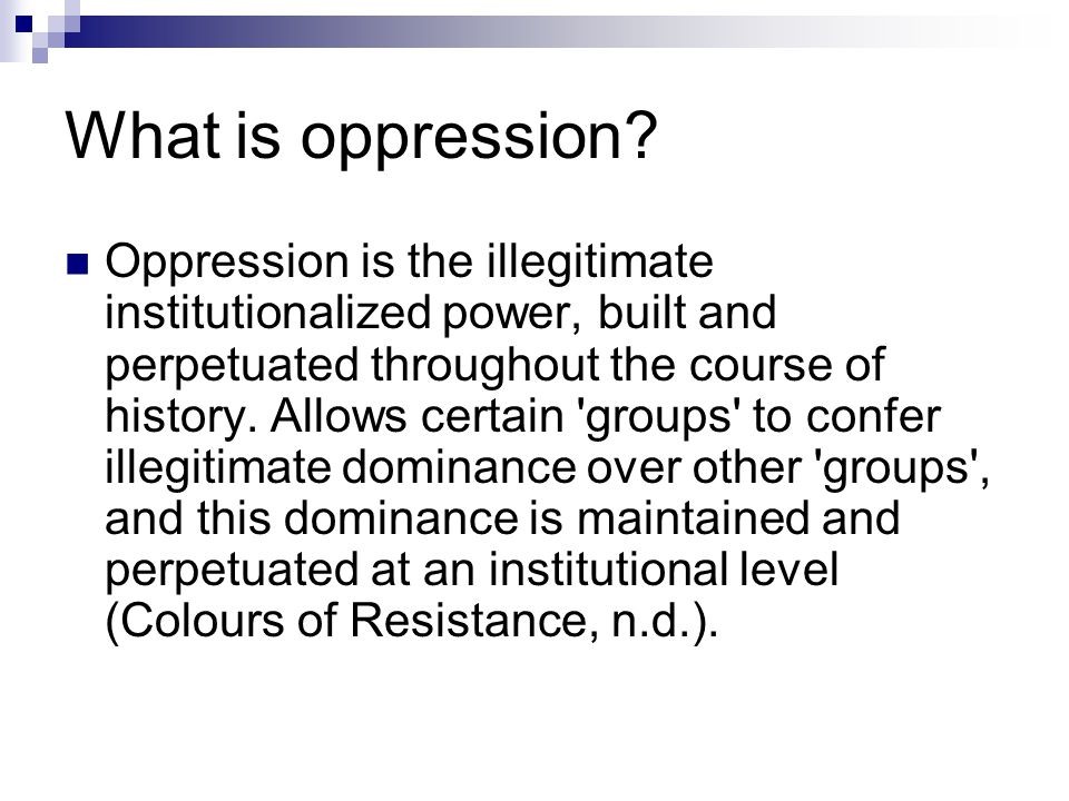 What is oppression